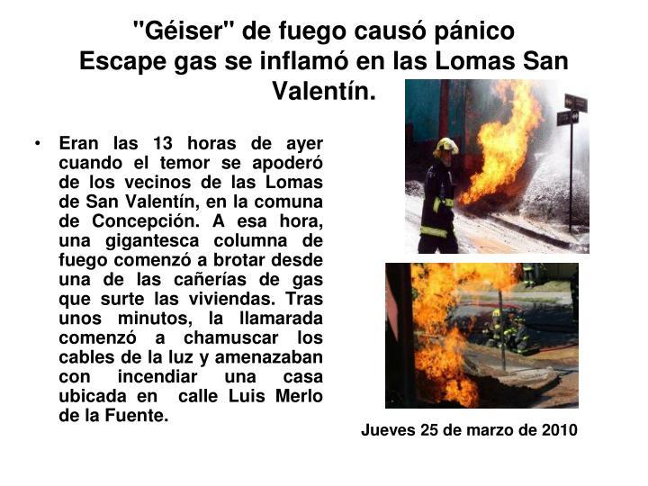 """""""Géiser"""" de fuego causó pánico"""