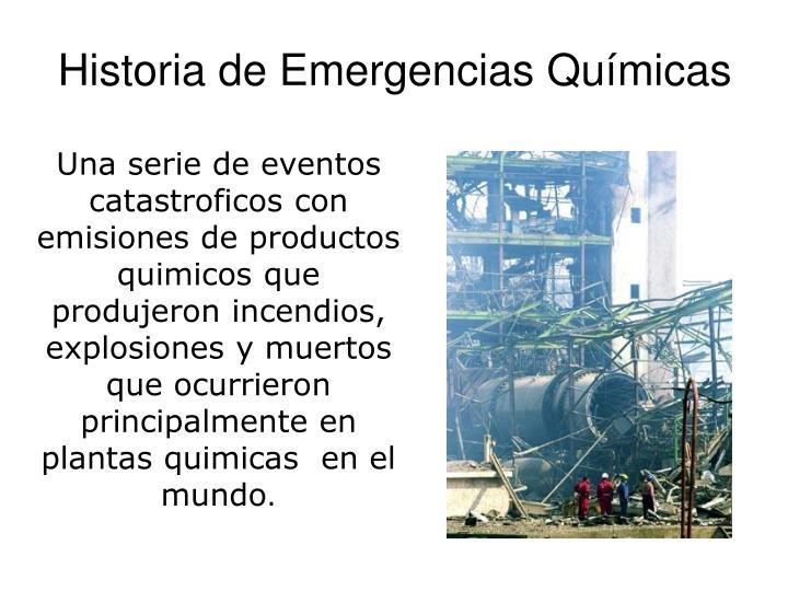 Historia de Emergencias Químicas