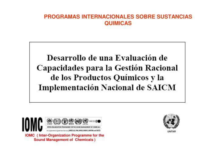 PROGRAMAS INTERNACIONALES SOBRE SUSTANCIAS QUIMICAS