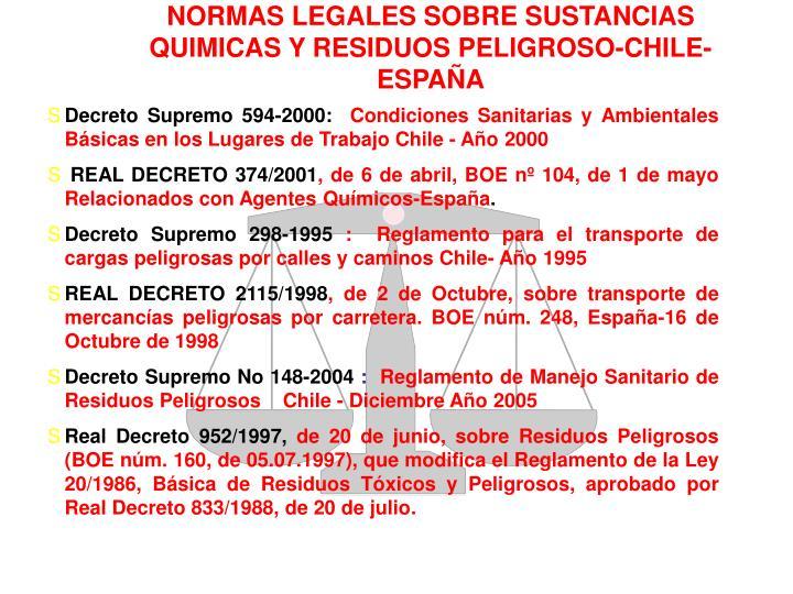 NORMAS LEGALES SOBRE SUSTANCIAS QUIMICAS Y RESIDUOS PELIGROSO-CHILE-ESPAÑA