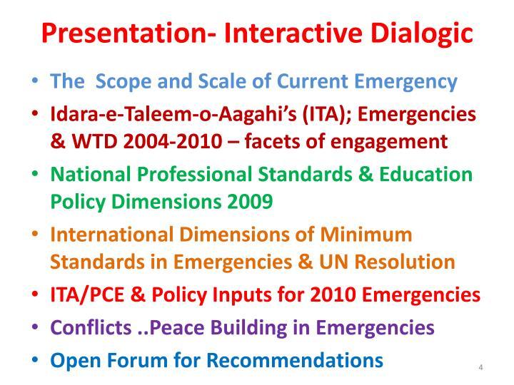 Presentation- Interactive Dialogic