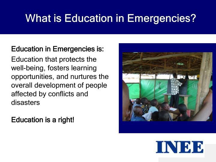 What is Education in Emergencies?
