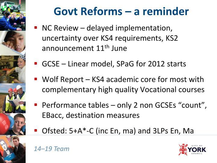 Govt Reforms – a reminder