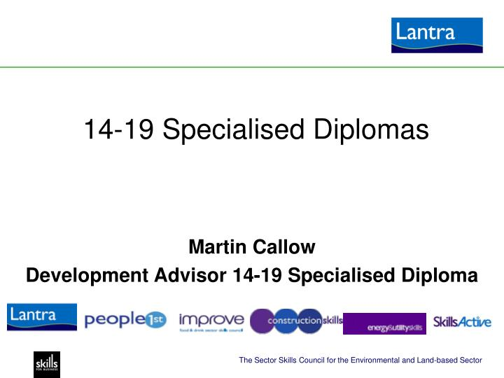 14 19 specialised diplomas
