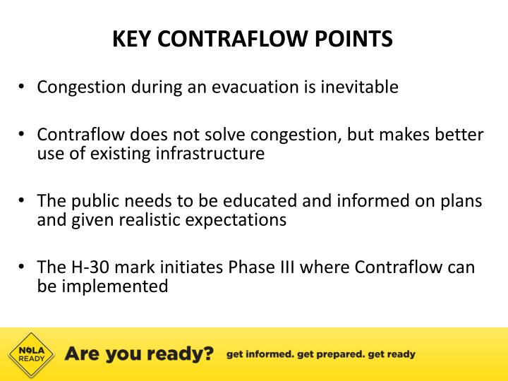 KEY CONTRAFLOW POINTS
