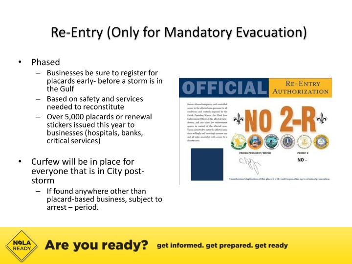 Re-Entry (Only for Mandatory Evacuation)