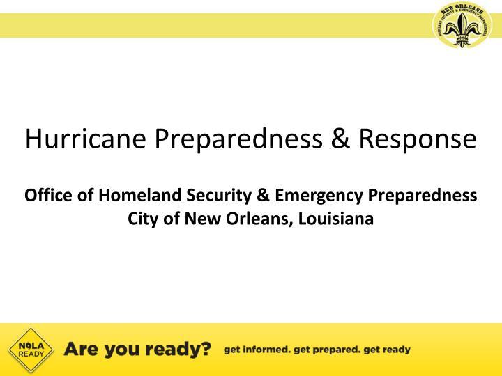 Hurricane Preparedness & Response