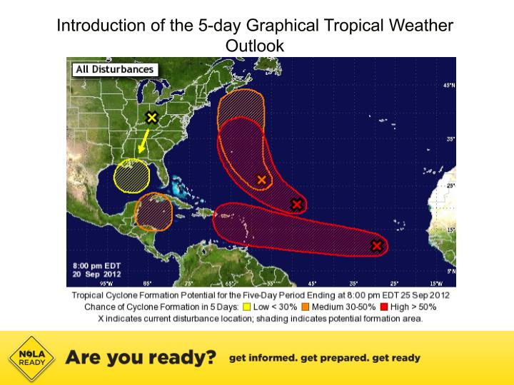 Introduction of the 5-day Graphical Tropical Weather Outlook