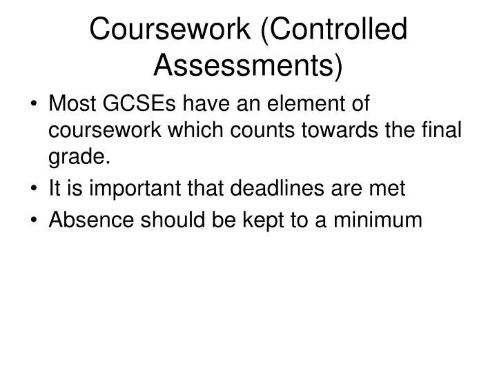 Coursework (Controlled Assessments)