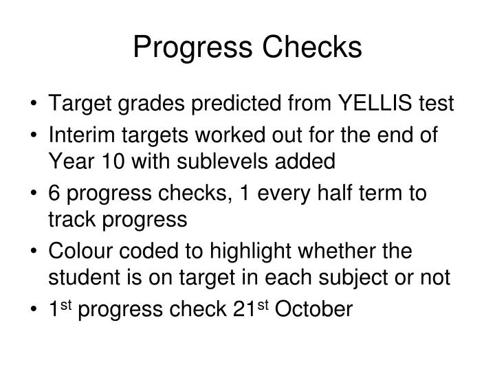 Progress Checks