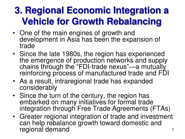 3. Regional Economic Integration a Vehicle for Growth Rebalancing