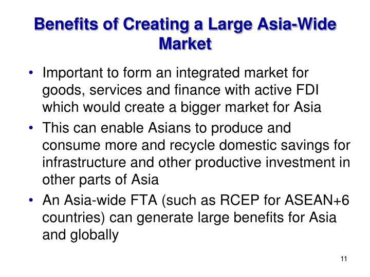 Benefits of Creating a Large Asia-Wide Market