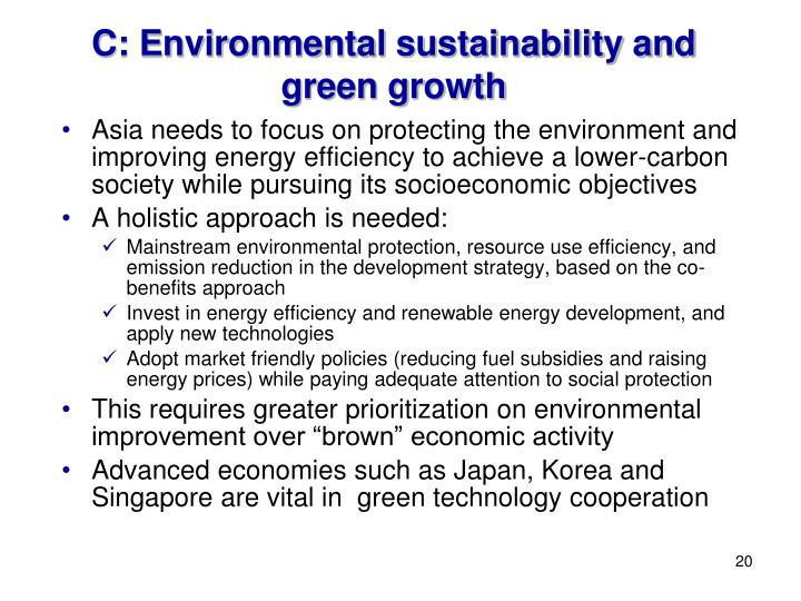 C: Environmental sustainability and green growth