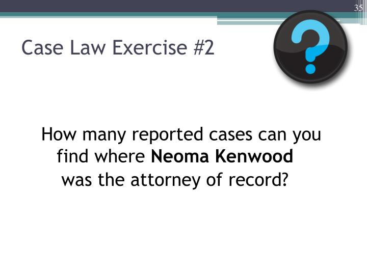 Case Law Exercise #2