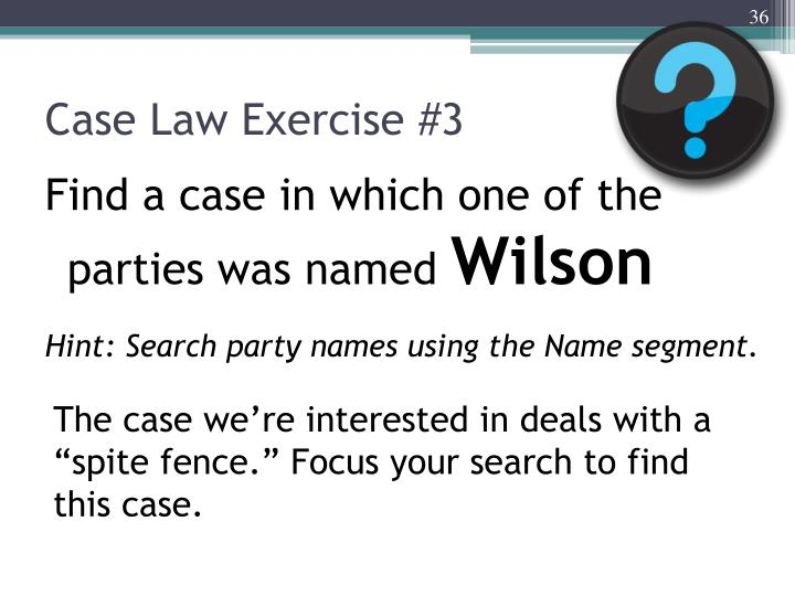 Case Law Exercise #3