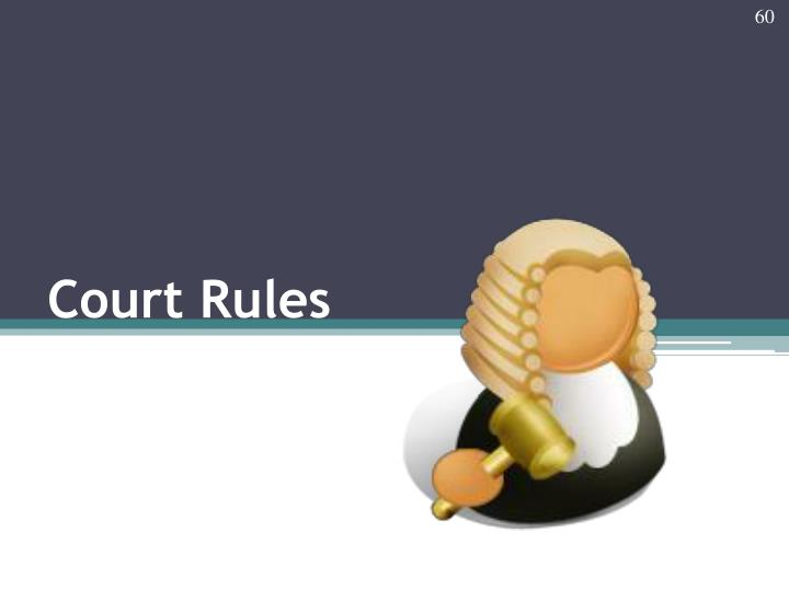 Court Rules