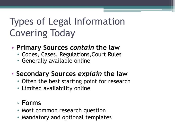 Types of Legal Information Covering Today