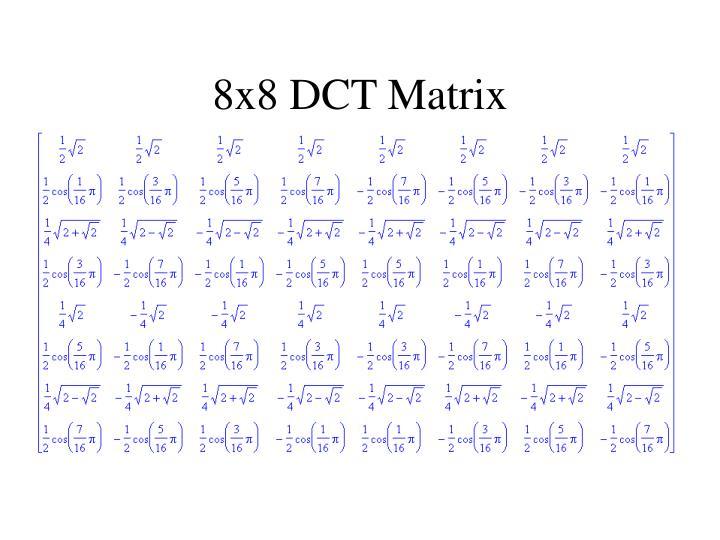 8x8 DCT Matrix