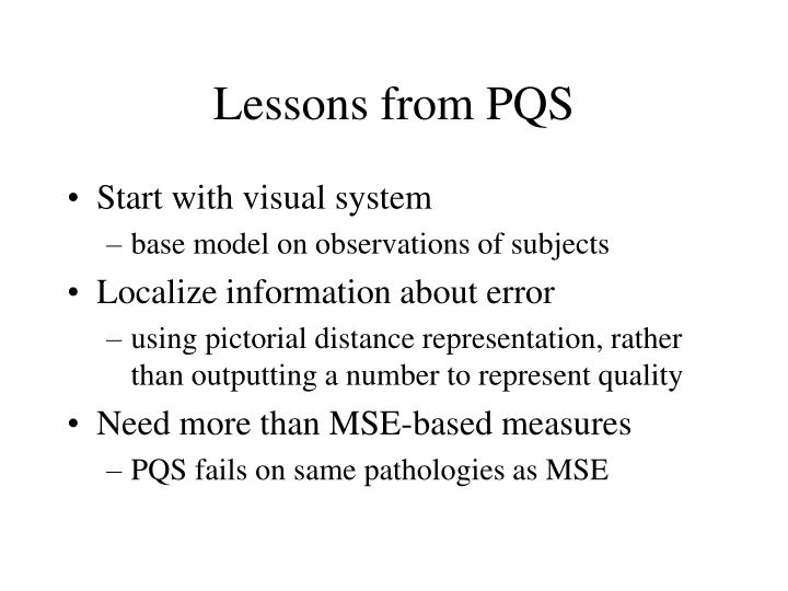 Lessons from PQS