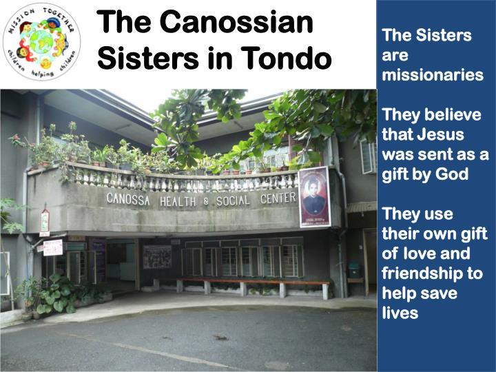 The Canossian Sisters in Tondo