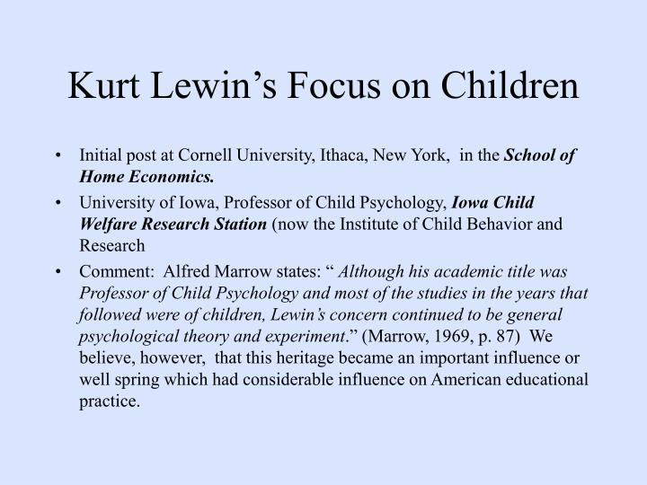 Kurt Lewin's Focus on Children