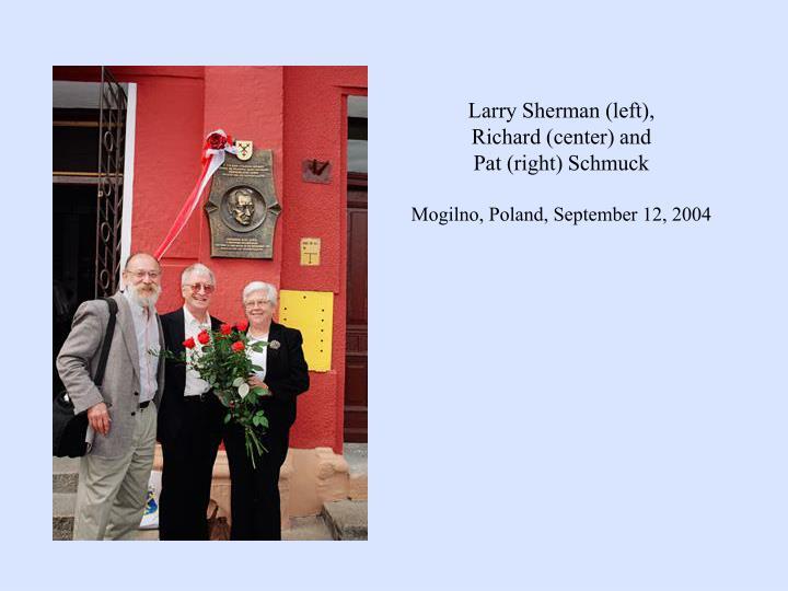 Larry Sherman (left),