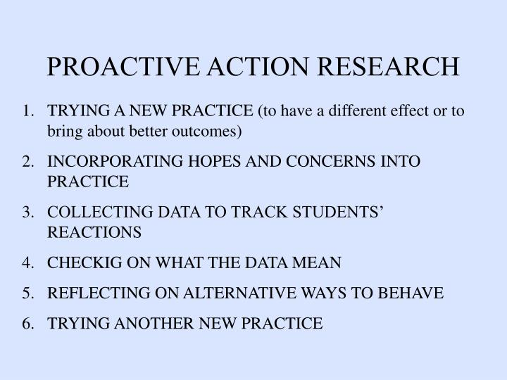 PROACTIVE ACTION RESEARCH
