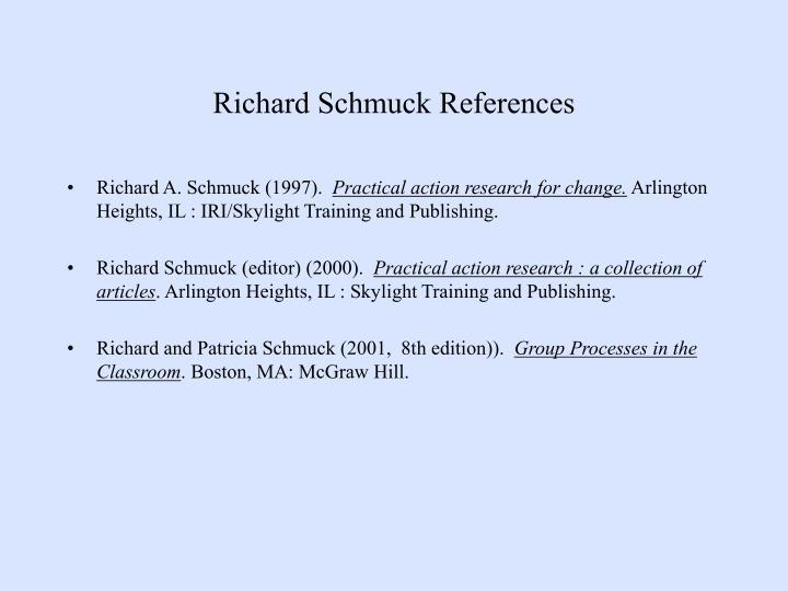 Richard Schmuck References
