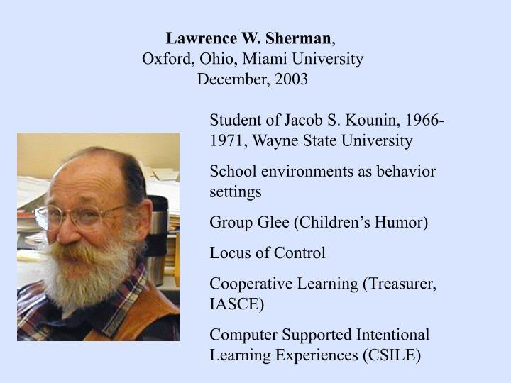 Lawrence W. Sherman