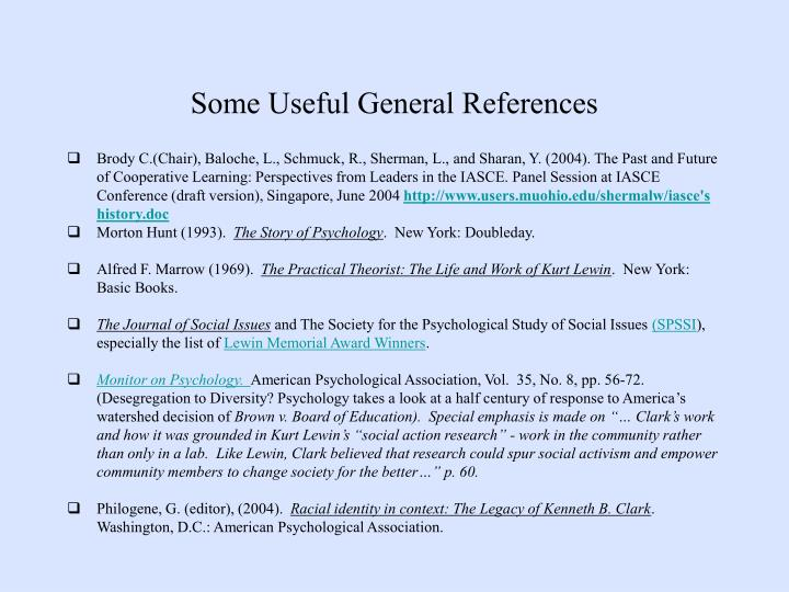 Some Useful General References