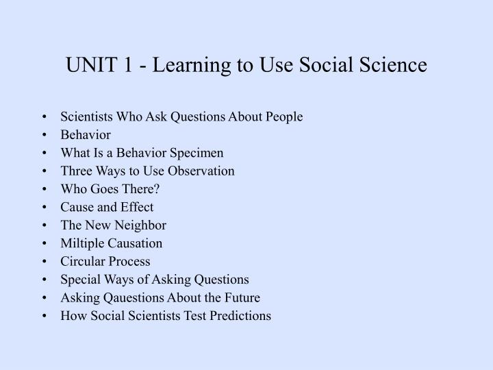 UNIT 1 - Learning to Use Social Science