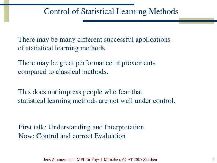 Control of Statistical Learning Methods