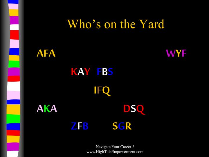 Who s on the yard