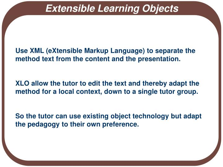 Extensible Learning Objects