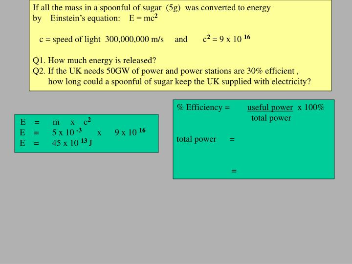 If all the mass in a spoonful of sugar  (5g)  was converted to energy