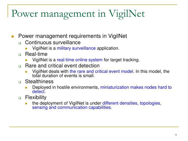 Power management in VigilNet
