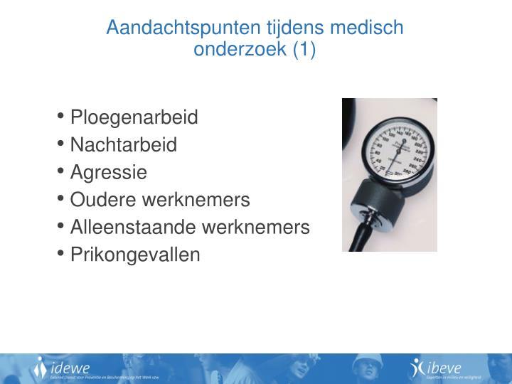 Aandachtspunten tijdens medisch onderzoek (1)