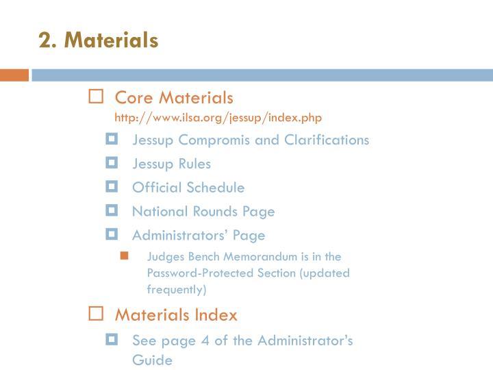 2. Materials