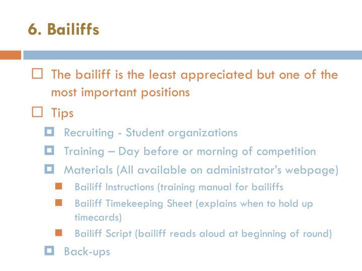 6. Bailiffs