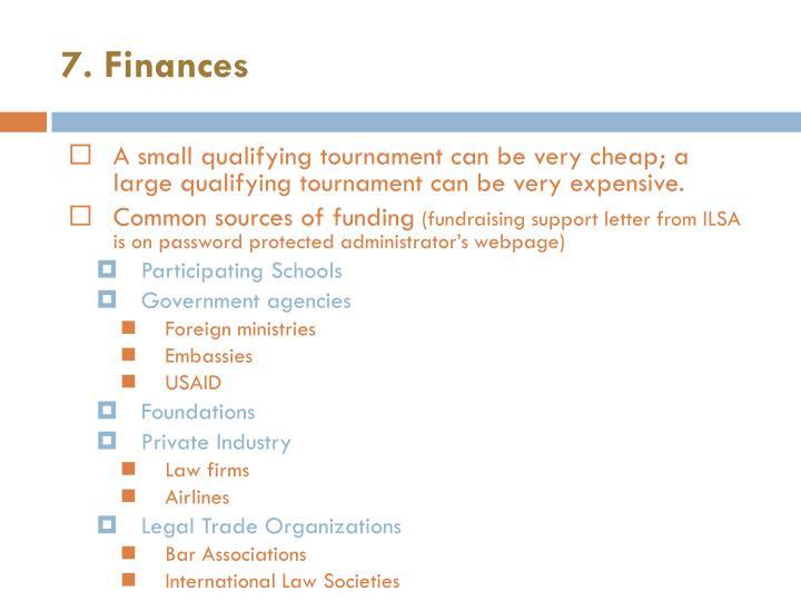 7. Finances
