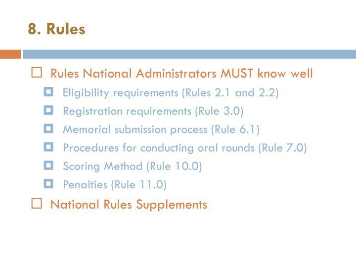 8. Rules