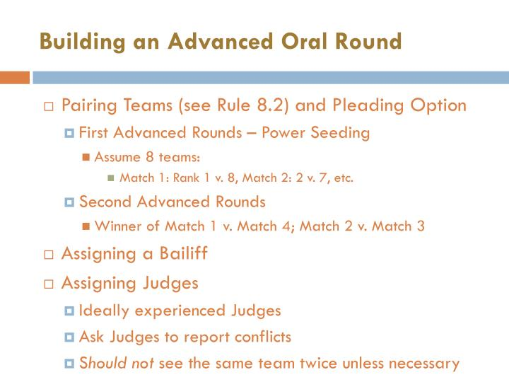 Building an Advanced Oral Round