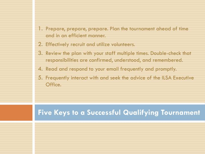 Five Keys to a Successful Qualifying Tournament