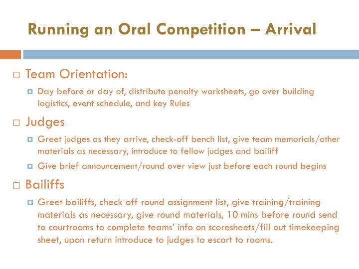 Running an Oral Competition – Arrival