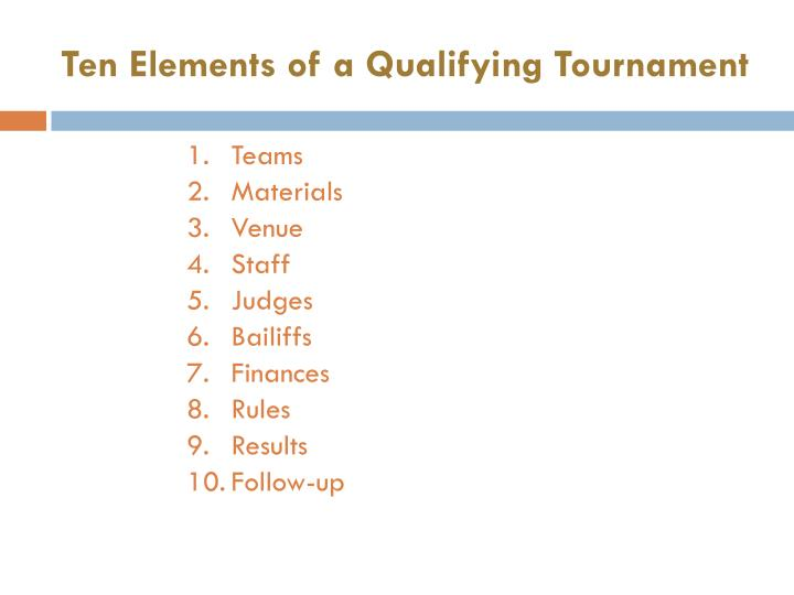 Ten Elements of a Qualifying Tournament