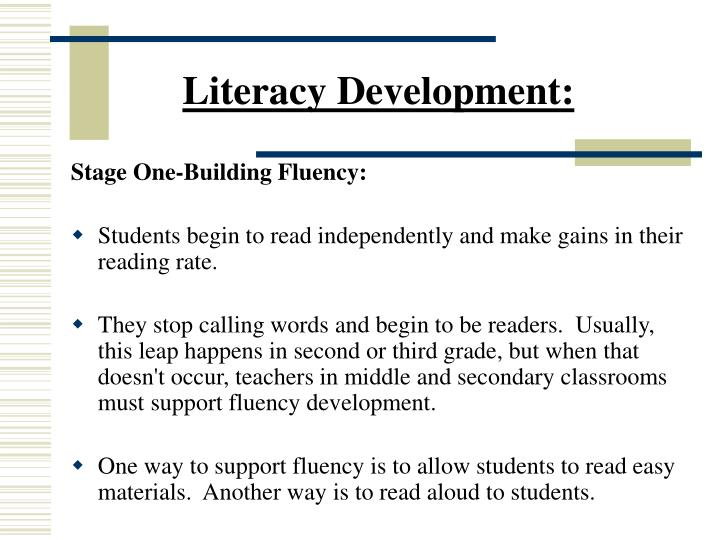 Literacy Development:
