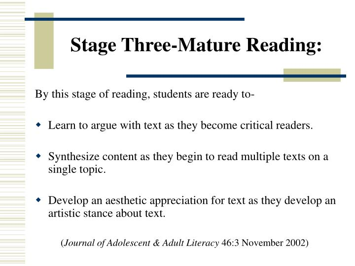 Stage Three-Mature Reading: