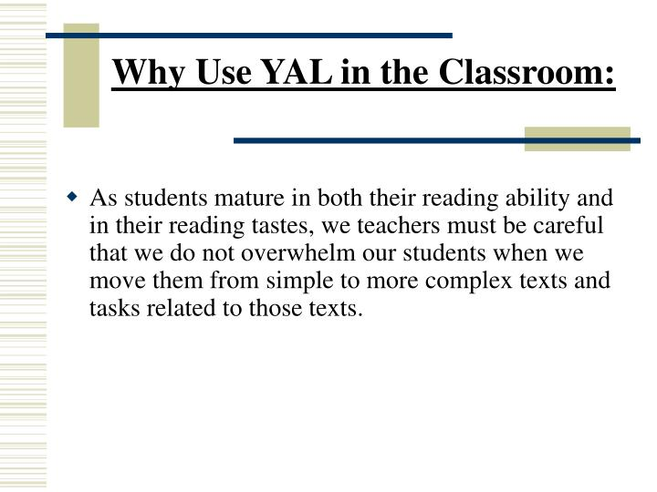 Why Use YAL in the Classroom: