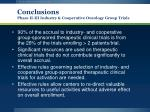 conclusions phase ii iii industry cooperative oncology group trials
