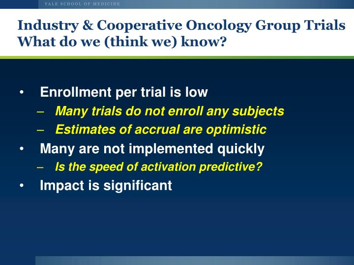 Industry & Cooperative Oncology Group Trials